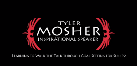 Tyler Mosher - Inspirational Speaker